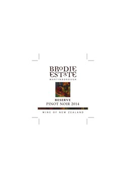 Brodie Estate Pinot Noir 2014 Reserve